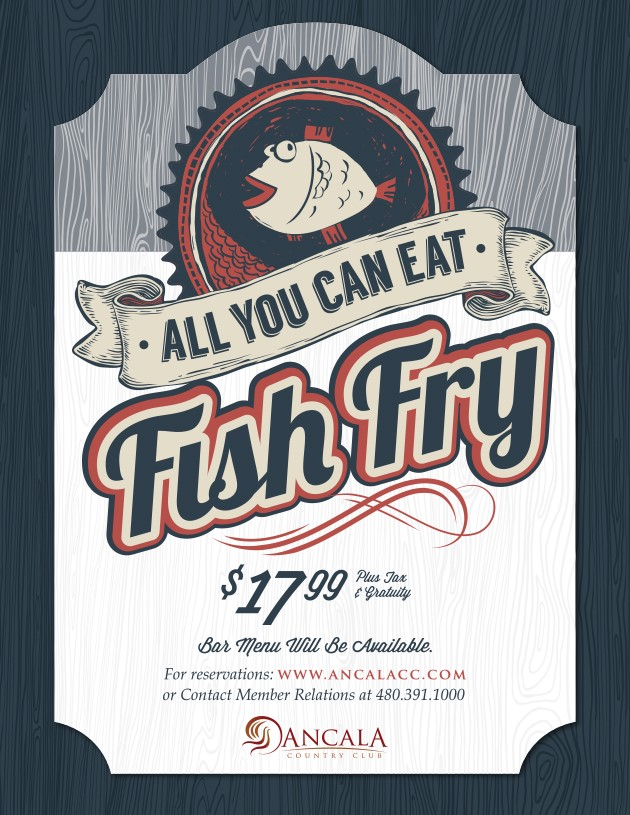 All you can eat fish fry ancala country club 2017 03 19 for All you can eat fish fry